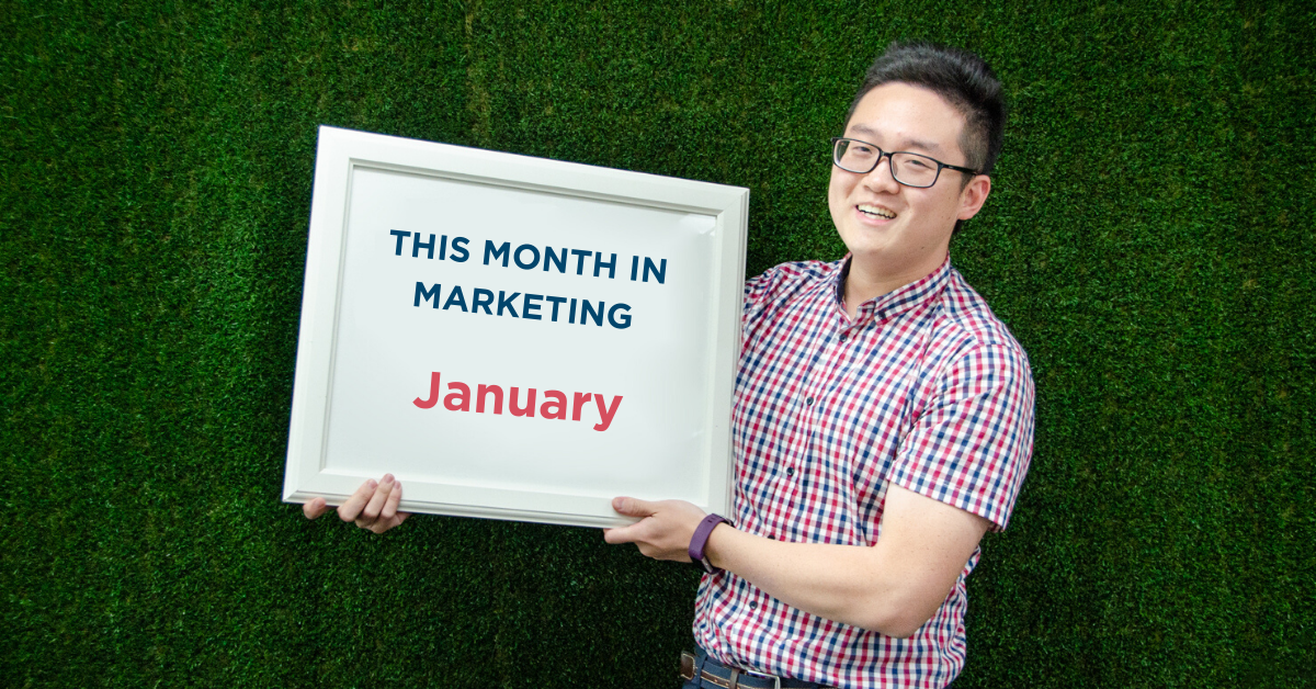 This Month in Marketing: January 2019